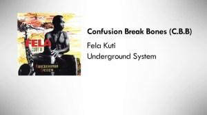 Fela Kuti - Confusion Break Bones (C.B.B.)